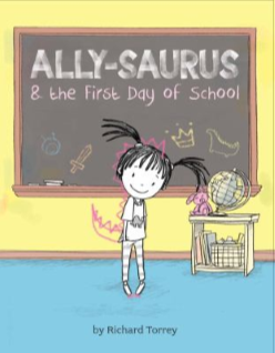 Ally-Saurus and the First Day of School