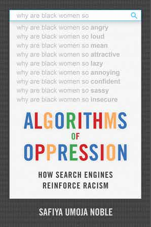algorithims of oppression