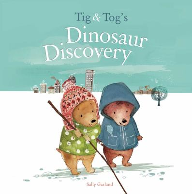 Tig and Tog's Dinosaur Discovery