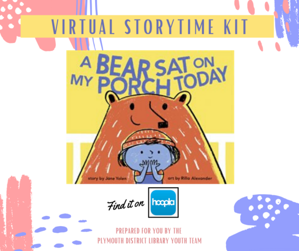 Virtual storytime book: A bear sat on my porch today
